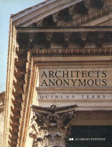 9781854903013: Architects Anonymous (Quinlan Terry sketchbooks)