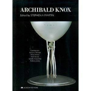 Archibald Knox: Edited By Steven A. Martin
