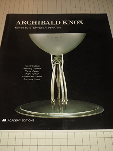 Archibald Knox: Edited By Stephen A. Martin