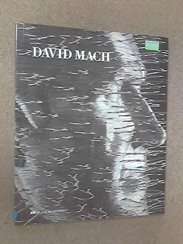 David Mach (Art & Design Monographs): Mach, David, Marlow, Tim, Bonaventura, Paul