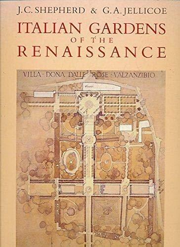 Italian Gardens of the Renaissance: Shepherd, J.C. And