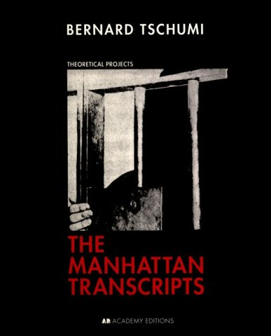 9781854903815: The Manhattan Transcripts: Theoretical Projects