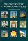 ARCHITECTURE OF THE CONTEMPORARY MOSQUE: ISMAÏL SERAGELDIN