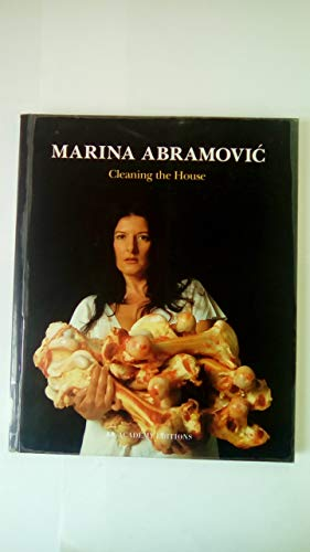 9781854903990: Marina Abramovic - Cleaning the House (Paper Only) (Art and Design Profiles)