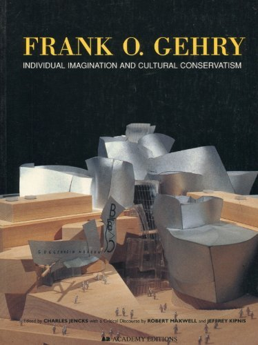 9781854904089: Frank O. Gehry: Individual Imagination and Cultural Conservatism