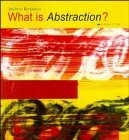 9781854904348: What is Abstraction?