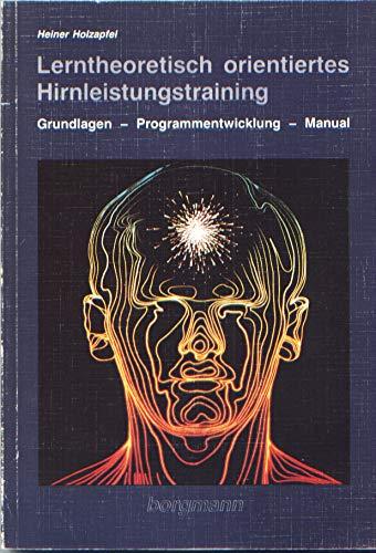 9781854920072: Lerntheoretisch orientiertes Hirnleistungstraining. Grundlagen, Programmentwicklung und Manual