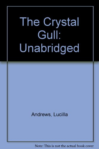 The Crystal Gull (9781854962850) by Lucilla Andrews