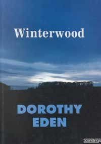 Winterwood (Soundings) (185496741X) by Eden, Dorothy