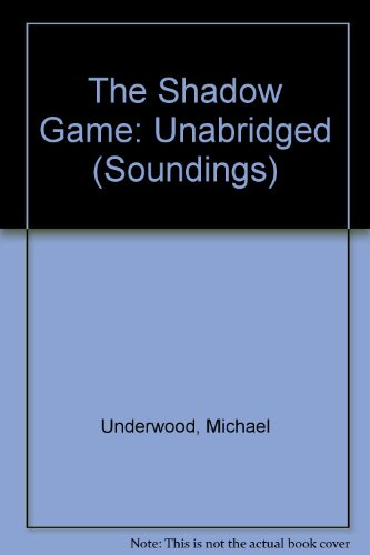 9781854968562: The Shadow Game (Soundings)