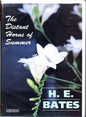The Distant Horns of Summer: Unabridged (185496870X) by H. E. Bates