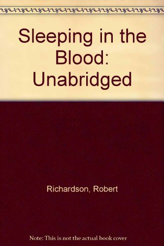 Sleeping in the Blood: Unabridged (9781854969941) by Robert Richardson