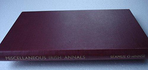 Miscellaneous Irish Annals, A.D.1114-1437: Seamus Ó hInnse