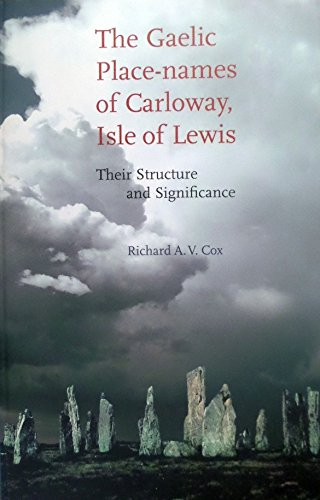 9781855001923: The Gaelic Place Names Of Carloway, Isle Of Lewis: Their Structure And Significance