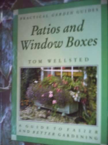 Patios and Window Boxes: Tom Wellsted