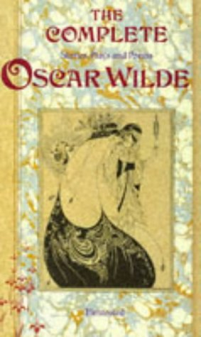 9781855010451: The Complete Stories, Plays and Poems of Oscar Wilde