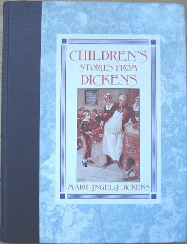 Children's Stories From Dickens: Charles Dickens,Mary Angela