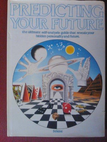 9781855010857: Predicting Your Future (A Salamander book)