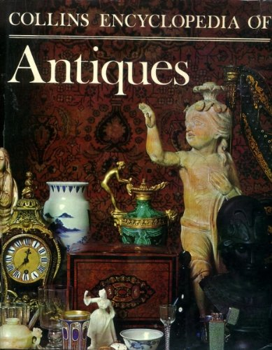 Collins Encyclopaedia of Antiques (1855010992) by John Pope - Hennessy