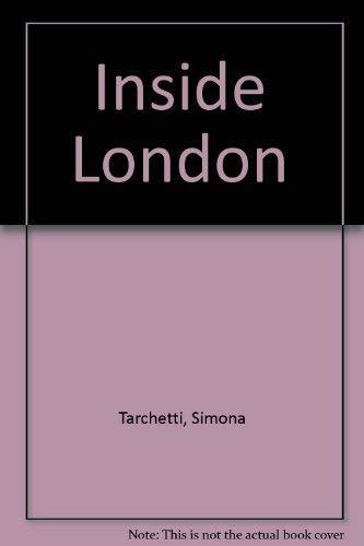 Inside London: Tarchetti, Simona