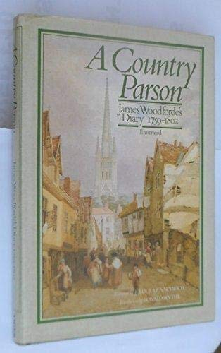 9781855011403: 'A COUNTRY PARSON: JAMES WOODFORDE'S DIARY, 1759-1802.'