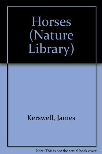 9781855012035: Horses (The Nature Library)
