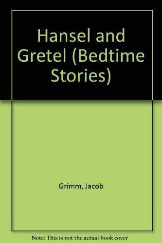 9781855012608: Hansel and Gretel (Bedtime Stories)