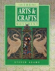 9781855012752: The Arts and Craft Movement (A quintet book)