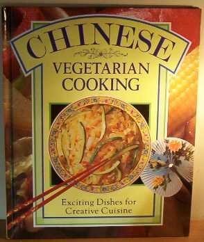 9781855013520: Chinese Vegetarian Cooking: Exciting Dishes for Creative Cuisine (Colour Cookery)