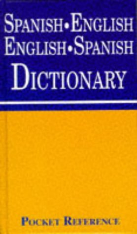 Pocket Reference Spanish-English English-Spanish Dictionary (Pocket Reference Series): unknown