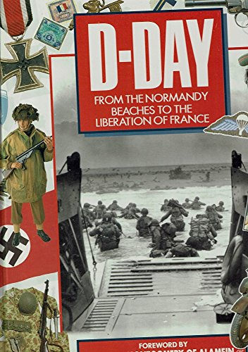 9781855013902: D-DAY: FROM THE NORMANDY BEACHES TO THE LIBERATION OF FRANCE