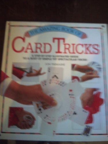 The Amazing Book of Card Tricks (Amazing book series): Jon Tremaine