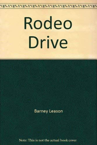 9781855014367: Rodeo Drive [Paperback] by Barney Leason
