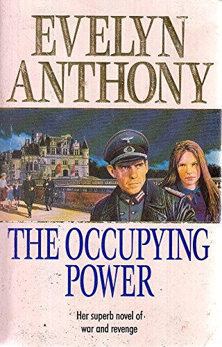 9781855014602: The Occupying Power (Her Superb Novel of war and Revenge)