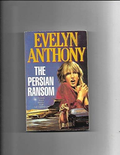Persian Ransom, The: Anthony, Evelyn