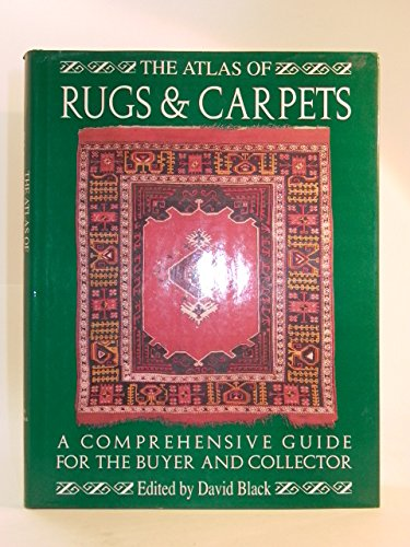 9781855015005: The Atlas of Rugs and Carpets: A Comprehensive Guide for the Buyer and Collector