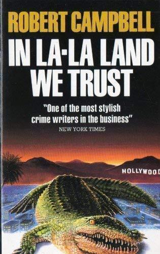 9781855015555: In La-La Land We Trust