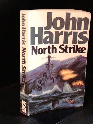 9781855015814: NORTH STRIKE.