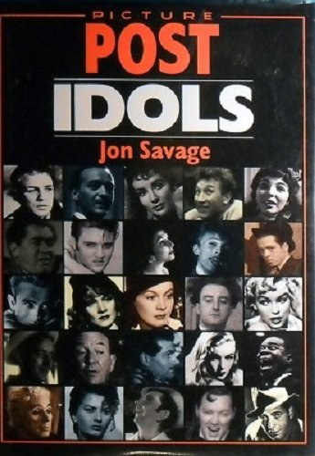 Picture Post idols (1855015862) by SAVAGE, Jon