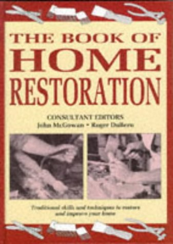 9781855016224: The Book of Home Restoration: Traditional Skills and Techniques to Restore and Improve Your Home