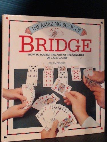 9781855016828: The Amazing Book of Bridge (Amazing book series)