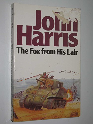 9781855017016: The Fox from His Lair: A Novel of D-Day