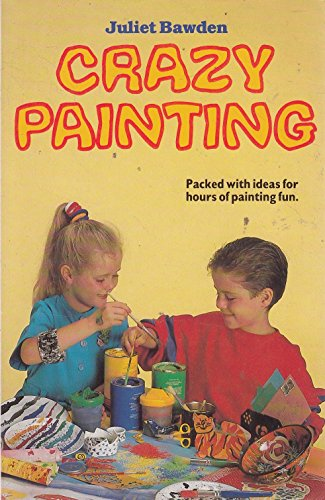 9781855017405: Crazy Painting