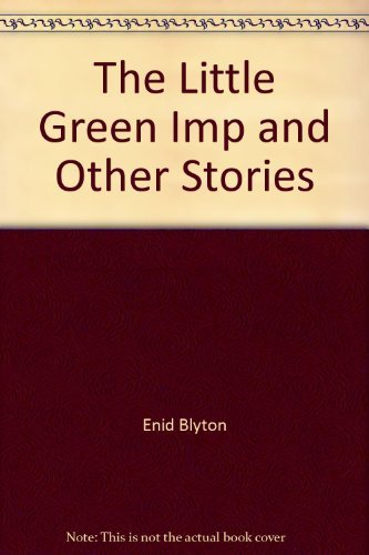 9781855017481: The Little Green Imp And Other Stories