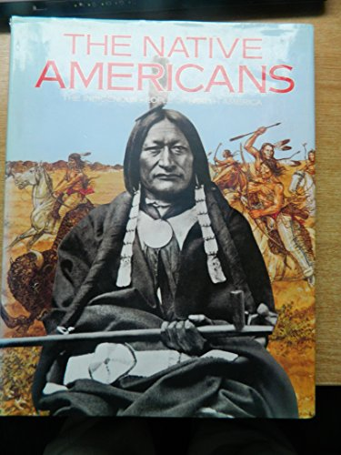 9781855017658: The native Americans: The Indigenous People of North America