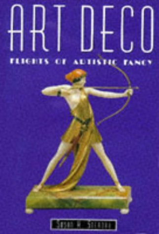 9781855018365: Art Deco: Flights of Artistic Fancy (Artists & Art Movements)