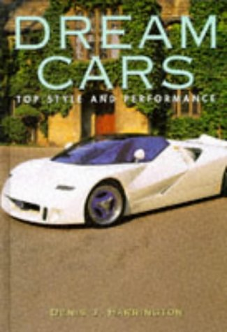 9781855018549: Dream Cars: Top Style and Performance