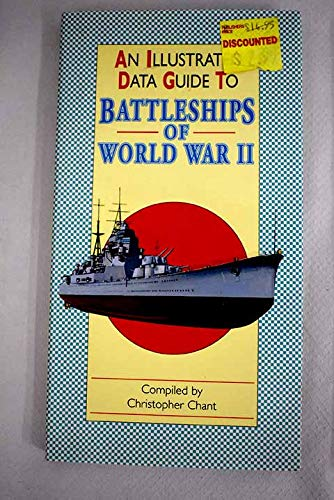 An Illustrated Data Guide to Battleships of: Christopher Chant