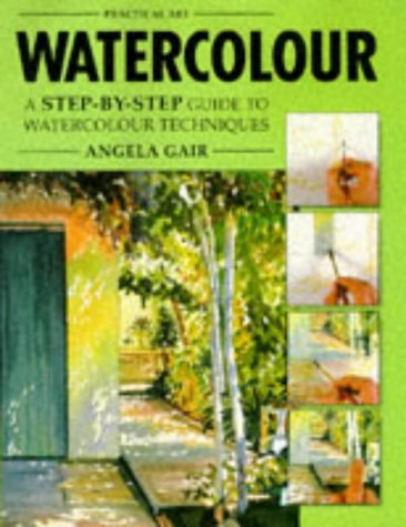 Watercolour. A step-by-step guide to watercolour techniques
