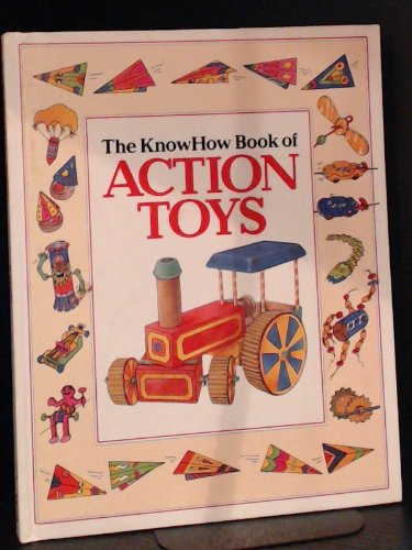 9781855018815: The Know How Book of Action Toys